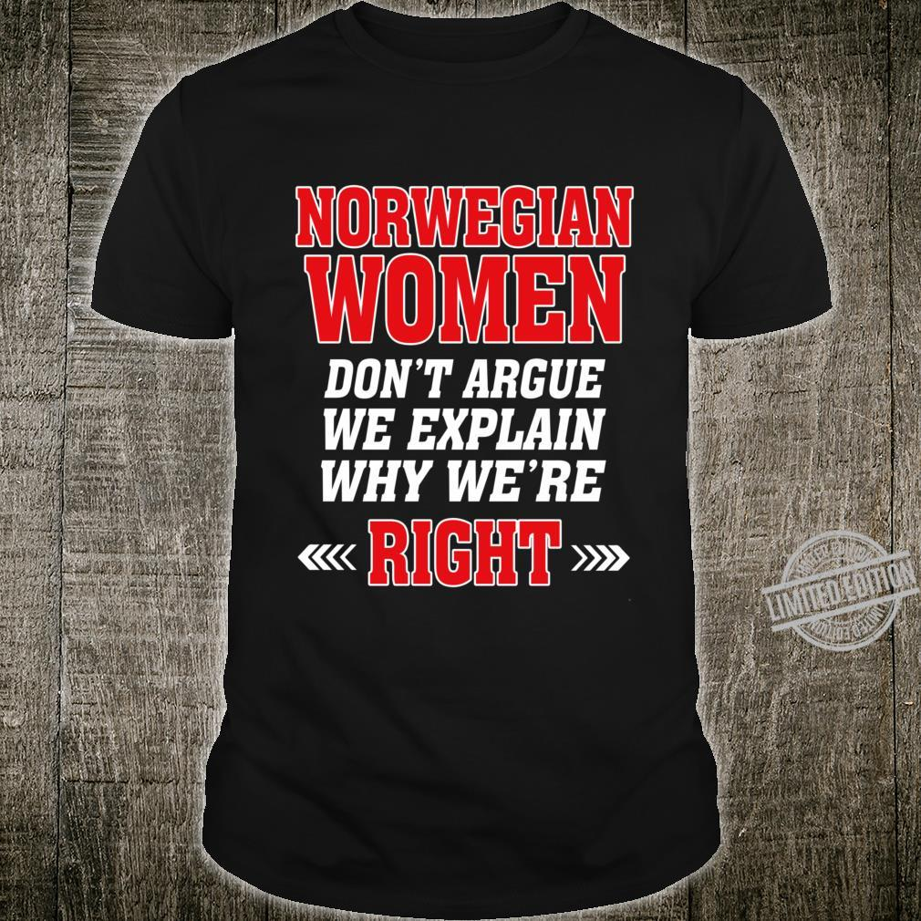 Norwegian Don't Argue We Explain Why We're Right Shirt