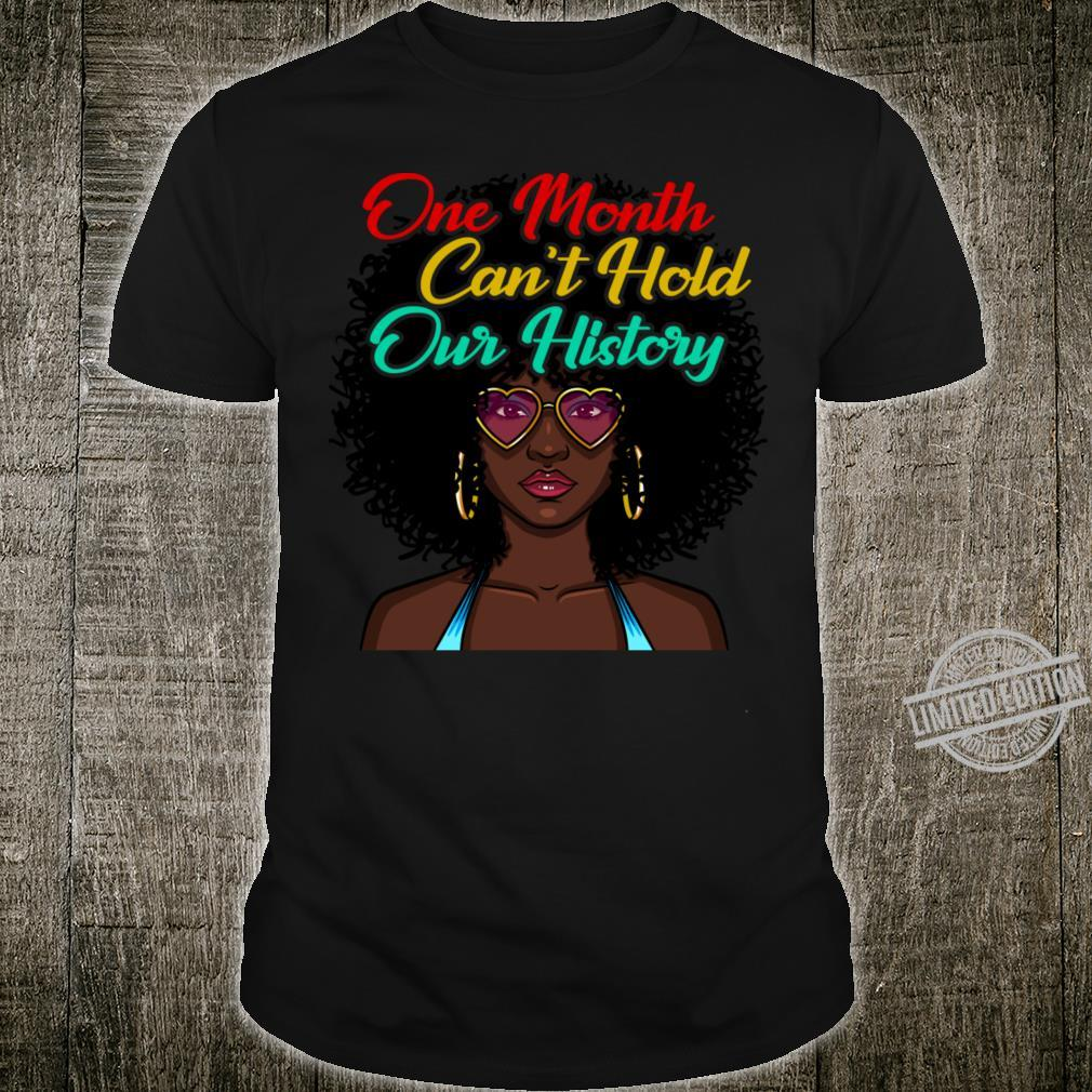 One Month Cant Hold Our History Black Shirt