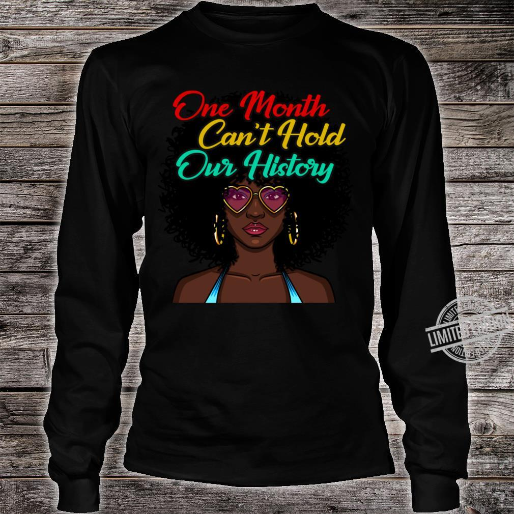 One Month Cant Hold Our History Black Shirt long sleeved