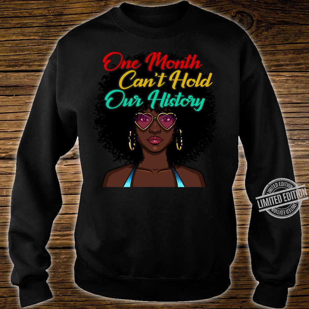 One Month Cant Hold Our History Black Shirt sweater
