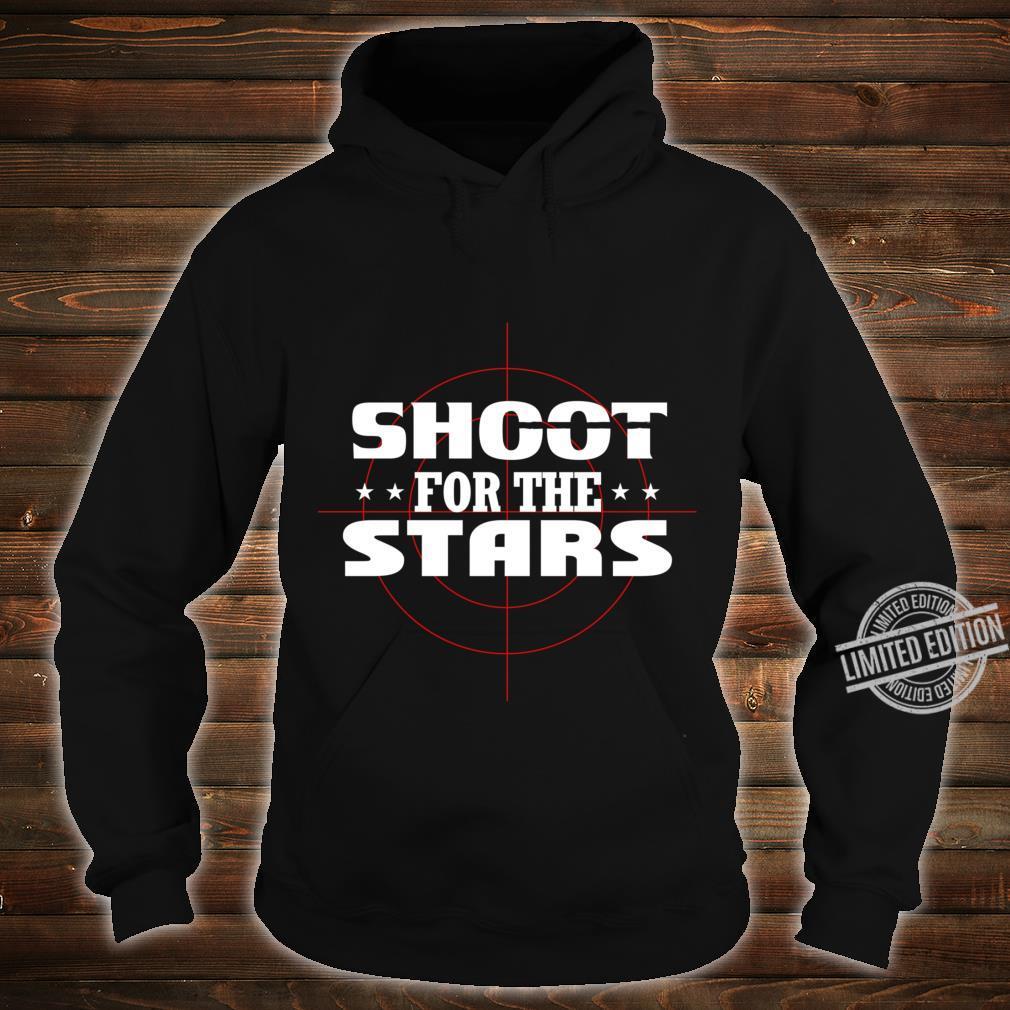 Shoot for the stars Lightweight Shirt hoodie